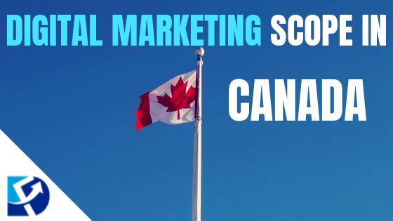 Digital Marketing Scope in Canada