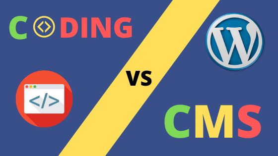 CMS vs Coding – Is it possible to make a website without coding?